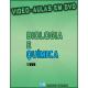DVD Biologia e Química
